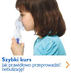 Szybki kurs - Jak prawidłowo przeprowadzić nebulizację?